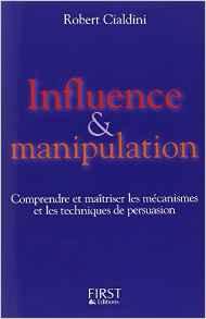 livre Influence & Manipulation de robert Cialdini