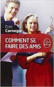 livre comment se faire des amis de Dale Carnegie